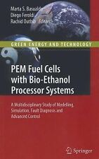 PEM Fuel Cells with Bio-Ethanol Processor Systems: A Multidisciplinary Study of