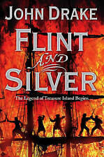 FLINT AND SILVER/John Drake new book free UK P&P