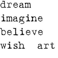 Unmounted rubber stamps - Dream, Imagine, Believe, Wish, Art - 8003