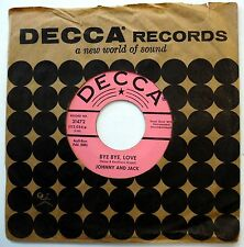 JOHNNY & JACK 45 Bye Bye Love / I Overlooked An Orchid VG++ Country PROMO w1238