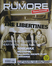 RUMORE 152 2004 Libertines Soulwax Interpol Dillinger Escape Plan Converge