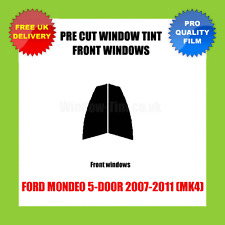 FORD MONDEO 5-DOOR 2007-2011 (MK4) FRONT PRE CUT WINDOW TINT KIT