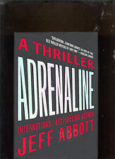 Adrenaline by Jeff Abbott 2011, Hardcover with jacket cover NEW SIGNED