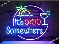 17X14 It's 5:00 O'clock Somewhere Some Where Neon Sign Beer Bar Light FAST SHIP