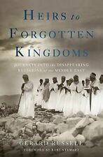 Heirs to Forgotten Kingdoms Journeys Into the Disappearing Religions Paperback