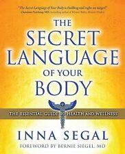 The Secret Language of Your Body: The Essential Guide to Health and We-ExLibrary