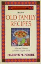 The Wooden Spoon Book of Old Family Recipes: Meat and Potatoes and Other Comfor