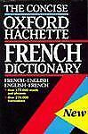 The Concise Oxford-Hachette French Dictionary: French-English; English-ExLibrary
