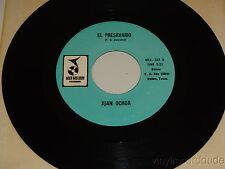 JUAN OCHOA El Presidiario / El Dano De Tus Desos 45 MEX-Melody 237 TEX-MEX