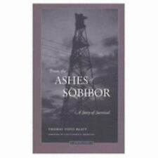 From the Ashes of Sobibor : A Story of Survival by Thomas T. Blatt (1997,...