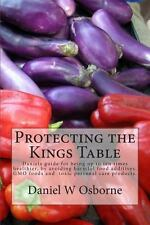 Protecting the Kings Table : Daniels Guide for Being up to Ten Times...