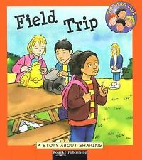 Field Trip: A Book about Sharing (Hero Club)