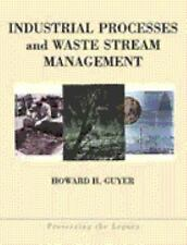 Preing the Legacy: Industrial Processes and Waste Stream Management 4 by...