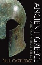 Ancient Greece: A History in Eleven Cities by Cartledge, Paul