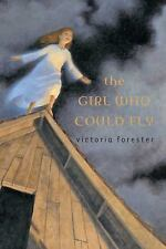 The Girl Who Could Fly by Victoria Forester (2008, Hardcover)