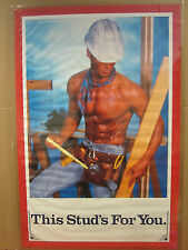 vintage 1989 This Stud's For You poster hot guy construction  4541
