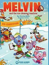 Melvin and the Ice Cleaning Machine (Hardcover) by Christina Burke (2014,...