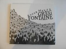 GREG FONTAINE : ROCCA MAURA (MINI LP)  || CD NEUF ! PORT 0€