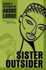 Sister Outsider: Essays and Speeches (Crossing Press Feminist Series) Lorde, Aud