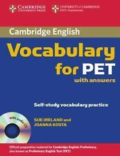 Vocabulary for PET With Answers by Sue Ireland (2008, CD / Paperback)