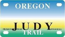 JUDY Oregon Trail - Mini License Plate - Name Tag - Bicycle Plate!