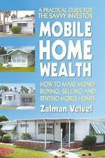[ MOBILE HOME WEALTH HOEW TO TURN AN EMPTY LOT INTO A MONEYMAKING ASSET BY VELVE
