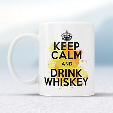 Keep Calm And Drink WHISKEY Splash Mug Gift Drink Spirit Coke Cup Present