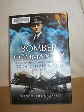 Bomber Commander A Biography of Wing Commander Donald ... by Francis R. Chappell