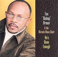 He's Done Enough Brown, Tim Bishop MUSIC CD