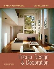 Interior Design and Decoration by Abercrombie, Stanley; Whiton, Sherrill