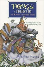 Frogs in Pharaoh's Bed and 49 Other Fun Devotions for Kids Pearson, Mary Rose P