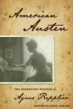 American Austen: The Forgotten Writing of Agnes Repplier-ExLibrary