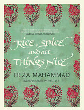 Rice, Spice and All Things Nice, Reza Mahammad, Good Condition Book, ISBN 184737