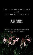 The Lily of the Field and the Bird of the Air : Three Godly Discourses by...