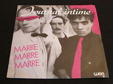 "JOURNAL INTIME   SP 45T 7""   MARRE MARRE MARRE   1981"