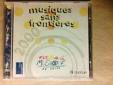 CD RARE / MUSIQUES SANS FRONTIERES / FETE DE LA MUSIQUE 2000 / NEUF SOUS CELLO