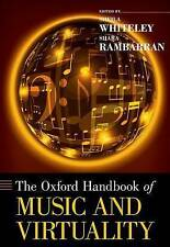The Oxford Handbook of Music and Virtuality by Sheila Whiteley, Shara...