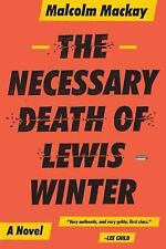 MALCOLM MacKAY  -  The Necessary Death Of Lewis Walker
