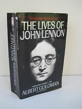 The Lives of John Lennon: A Biography by Albert Goldman