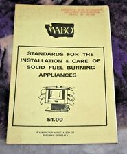 Standards For The Installation & Care of Solid Fuel Burning Appliances Stoves