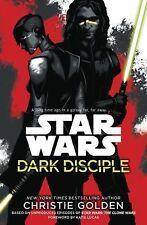 Star Wars Ser.: Dark Disciple: Star Wars by Christie Golden (2015, Hardcover)