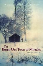 The Burnt-out Town of Miracles, Roy Jacobsen, New Book
