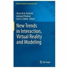 New Trends in Interaction, Virtual Reality and Modeling (2013, Hardcover)