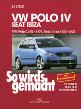 POLO VW 4 2001-2009 SEAT IBIZA MANUAL DE REPARACIONES SO WIRDS GEMACHT 129