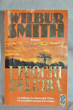 I fuochi dell'ira di Wilbur Smith