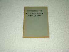 1926 Little Blue Book No 995 How To Teach Yourself To Play The Piano Shipley