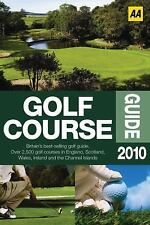 The AA Golf Course Guide 2010