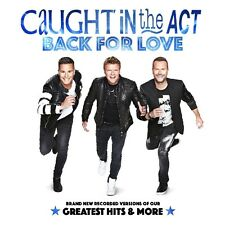 CAUGHT IN THE ACT - BACK FOR LOVE   CD NEU