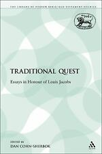 A Traditional Quest: Essays in Honour of Louis Jacobs The Library of Hebrew Bib
