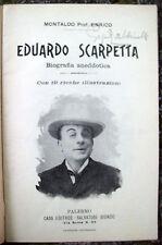 1902 ENRICO MONTALDO: ´EDUARDO SCARPETTA. Biografia aneddotica' TEATRO